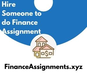 Hire someone to do Finance Assignment