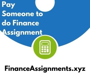 Pay someone to do Finance Assignment